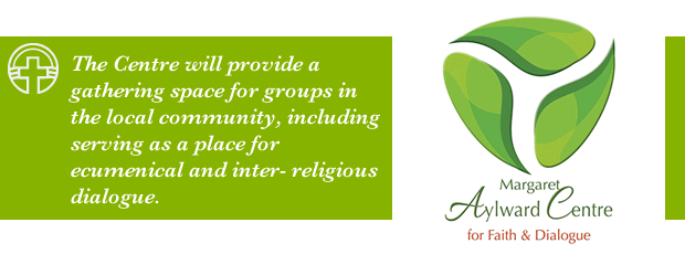 The Centre will provide a gathering space for groups in the local community, including serving as a place for ecumenical and inter- religious dialogue.