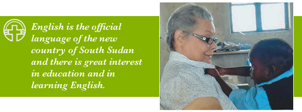 English is the official language of the new country of South Sudan and there is great interest in education and in learning English.